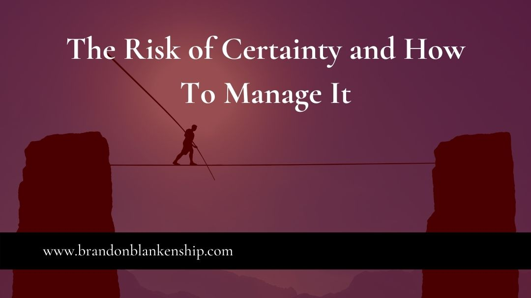 Tightrope walker demonstrating the risk of certainty