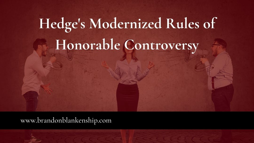 Hedge's Modernized Rules of Honorable Controversy