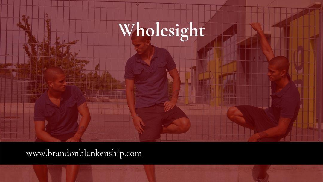 Wholesight