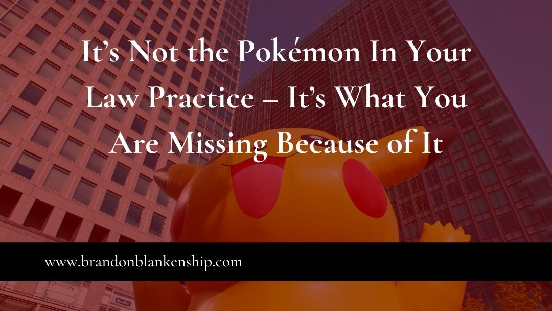 Pokemon in front of law practice