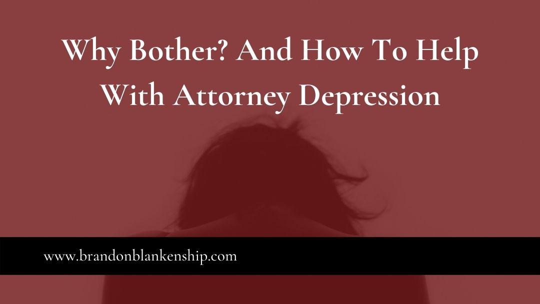 Help With Attorney Depression
