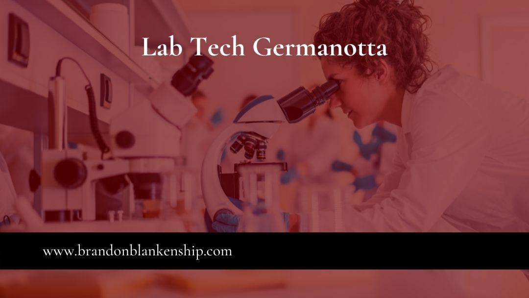 Lab Tech Germanotta